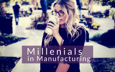 Manufacturing and Millennials